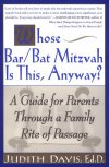 Whose Bar/Bat Mitzvah Is This, Anyway?